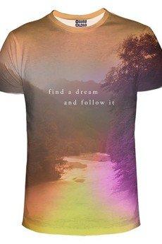 - Follow the dream t-shirt