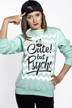 ŁAP NAS - Bluza Miętowa Cute but Psycho!