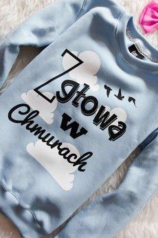 ŁAP NAS - Bluza Baby Blue Z głową w chmurach!