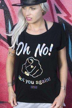 ŁAP NAS - Koszulka Oh no! Not you again! (czarna)
