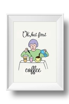 fantastisch! - PLAKAT OK, BUT FIRST COFFEE