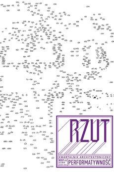 Kwartalnik Architektoniczny RZUT - Kwartalnik Architektoniczny RZUT +5 PERFOMATYWNOŚĆ