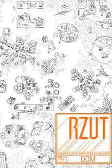 Kwartalnik Architektoniczny RZUT - Kwartalnik Architektoniczny RZUT +8 DOM