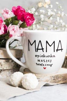 Nadzwyczajnie - Kubek - Mama opiekunka naszej rodziny