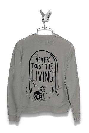 Bluza Never Trust The Living Damska