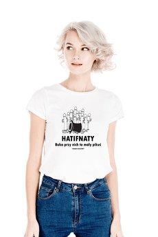 Tailormade24 - koszulka damska HATIFNATY BUKA PRZY NICH TO MAŁY